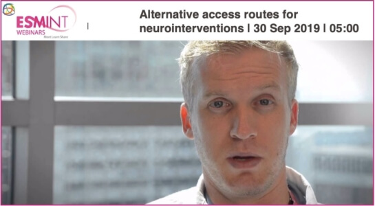 """The ESMINT webinar """"Alternative access routes for neurointerventions"""" will be presented by Eric Peterson"""