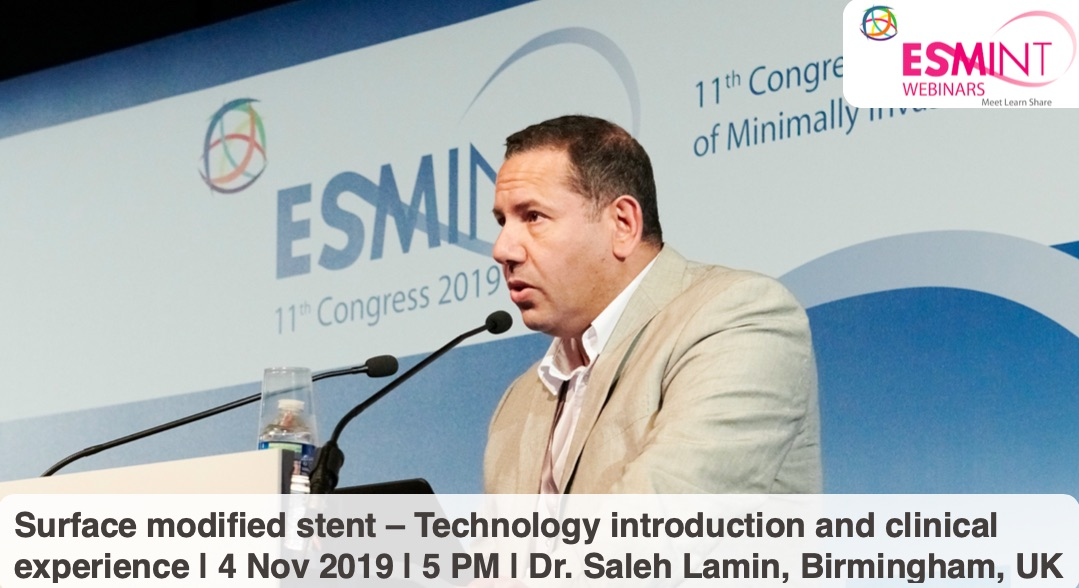 ESMINT Webinar: Surface modified stent with Saleh Lamin.